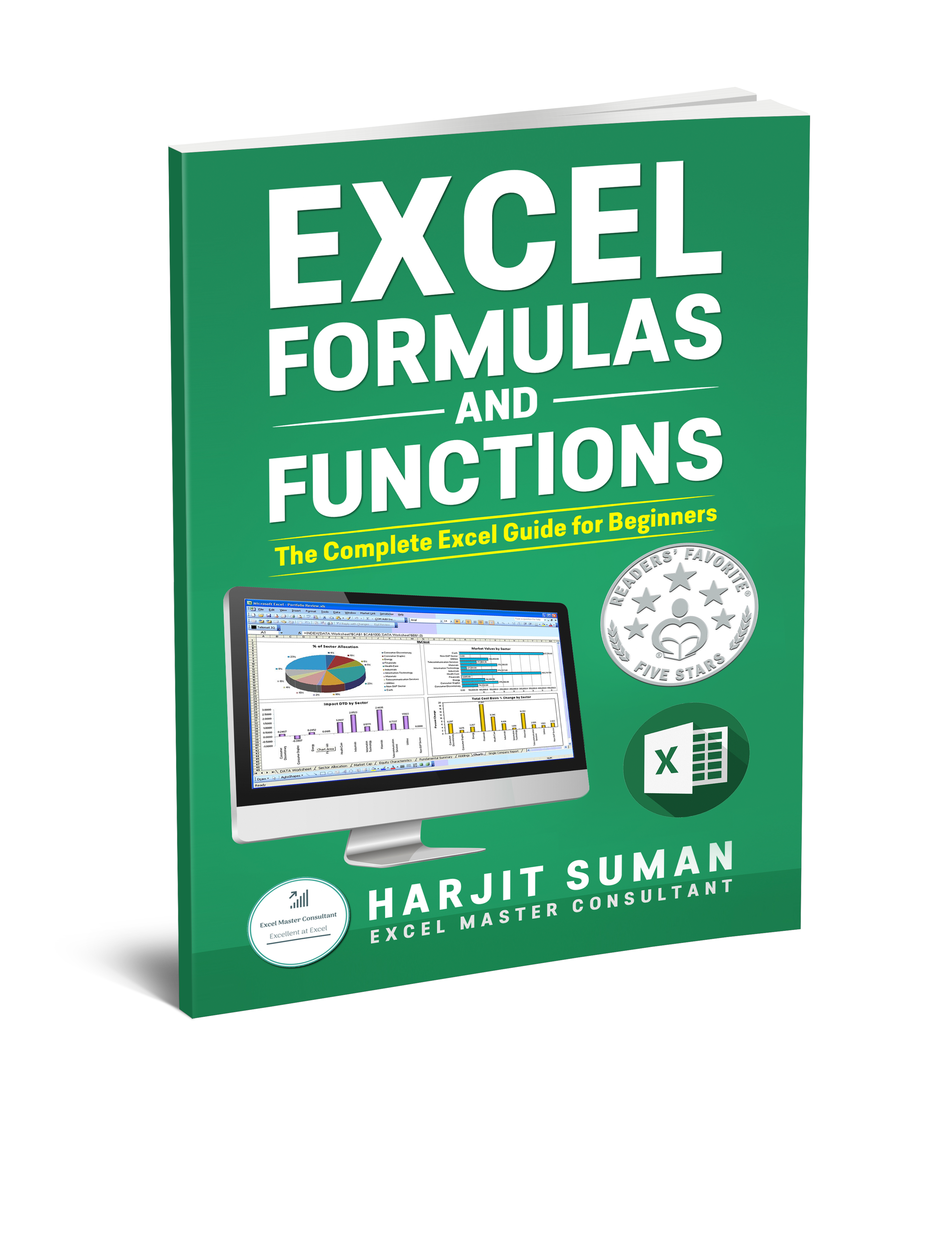 Excel Formulas and Functions: The Complete Excel Guide For Beginners book written by Harjit Suman