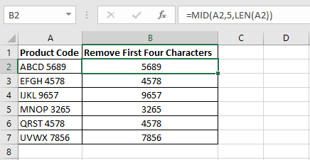 Formula in column B using the MID and LEN functions.