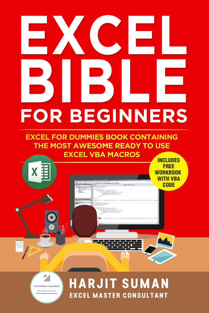 Book Cover: Excel Bible for Beginners: Excel for Dummies Book Containing the Most Awesome Ready to use Excel VBA Macros