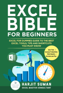Book Cover: Excel Bible for Beginners: Excel for Dummies Guide to the Best Excel Tools, Tips and Shortcuts you Must Know