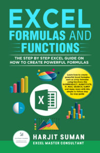 Book Cover: Excel Formulas and Functions: The Step by Step Excel Guide on how to Create Powerful Formulas